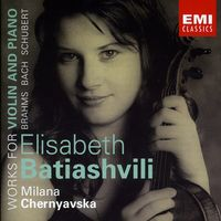 Elisabeth Batiashvili-Brahms,  Bach,  Schubert: Works For Violin And Piano