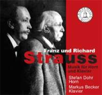 Franz & Richard Strauss: Music for Horn and Piano