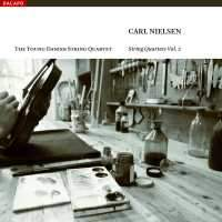 Nielsen - String Quartets Volume 2