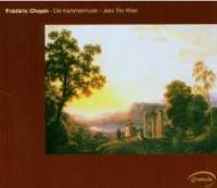 Chopin: The Complete Chamber Music