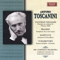 Arturo Toscanini-Toscanini Conducts Vaughan Williams,  Brahms,  Martucci,  Tchaikovsky