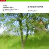 Langgaard: Symphony No.  1 'Klippepastoraler' (Pastoral of the Rocks)
