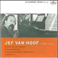 In Flanders Fields Volume 51 - Jef Van Hoof Orchestral Works