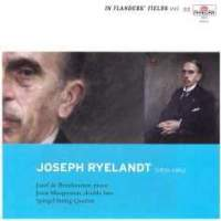 In Flanders Fields Volume 55 - Music of Joseph Ryelandt