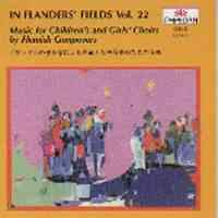 In Flanders Fields Volume 22 - Music for Children's and Girls' Choirs by Flemish Composers