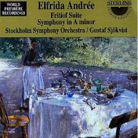 Elfrida Andree: Fritiof Suite & Symphony in A minor