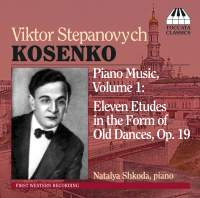 Kosenko: Eleven Etudes in the Form of Old Dances, Op. 19